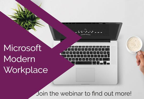 Microsoft Modern Workplace Webinar